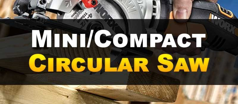 what-is-mini-compact-circular-saw
